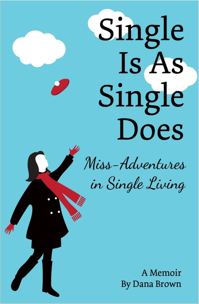Single Is as Single Does Book cover